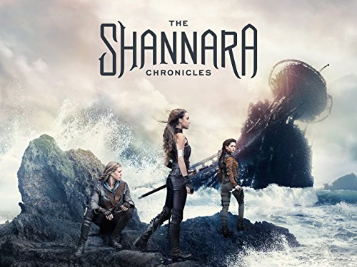 Shannara Chronicles – Amazon Prime – Review
